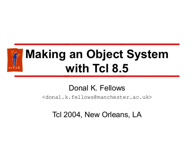 Making an Object System with Tcl 8.5