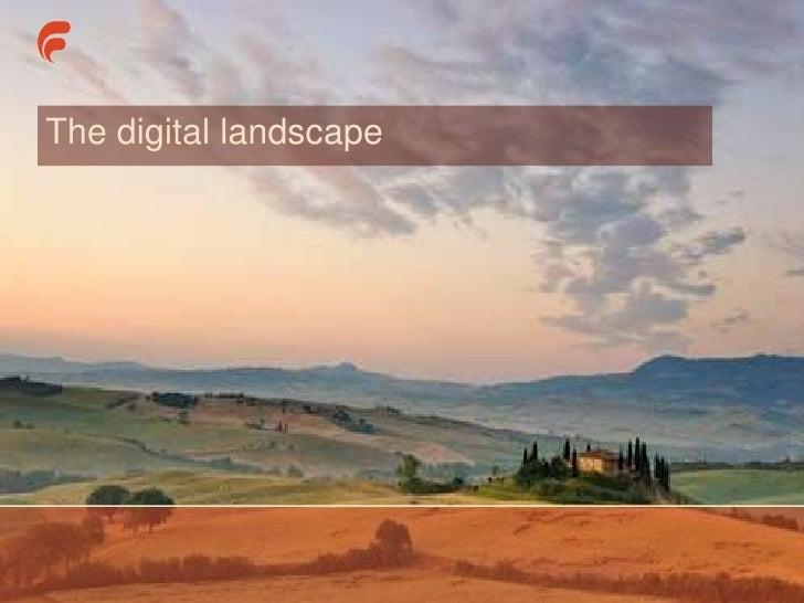 The digital landscape© Freestyle Interactive – www.freestyleinteractive.co.uk