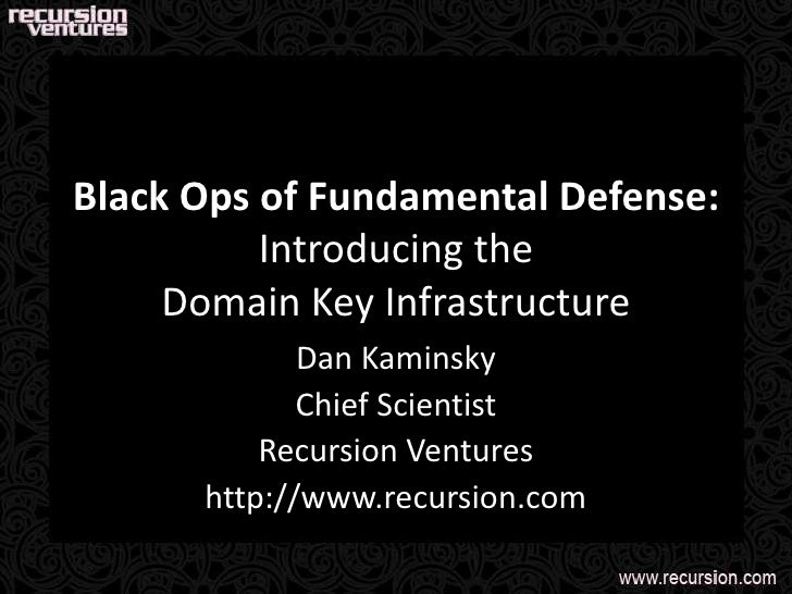 Domain Key Infrastructure (From Black Hat USA)