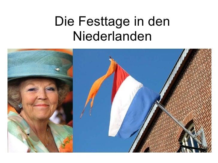 Die Festtage in den Niederlanden