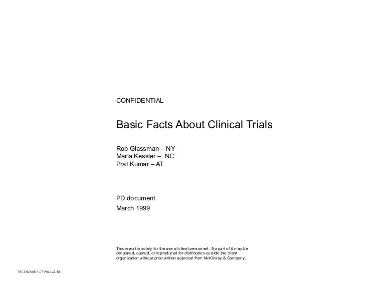 CONFIDENTIAL                         Basic Facts About Clinical Trials                         Rob Glassman – NY          ...