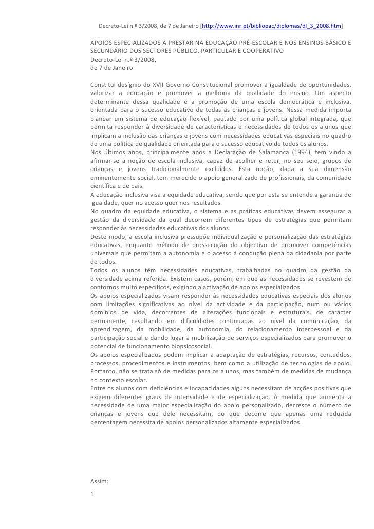 Decreto‐Lein.º3/2008,de7deJaneiro[http://www.inr.pt/bibliopac/diplomas/dl_3_2008.htm]  APOIOSESPECIALIZADOSAPR...