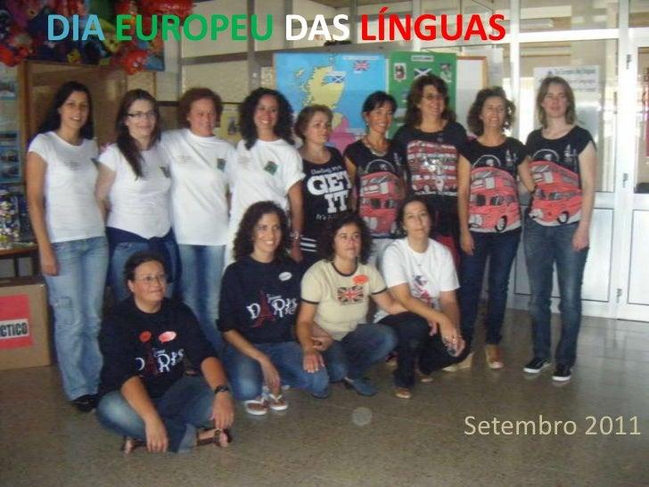 DIA EUROPEU DAS LÍNGUAS                    Setembro 2011