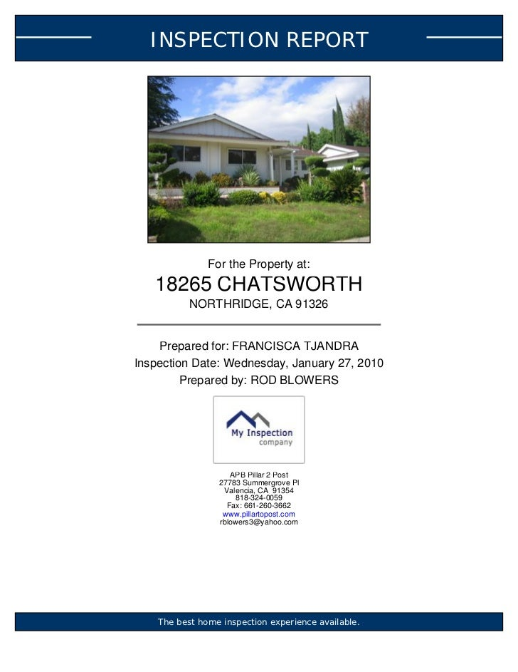 INSPECTION REPORT               For the Property at:   18265 CHATSWORTH           NORTHRIDGE, CA 91326    Prepared for: FR...