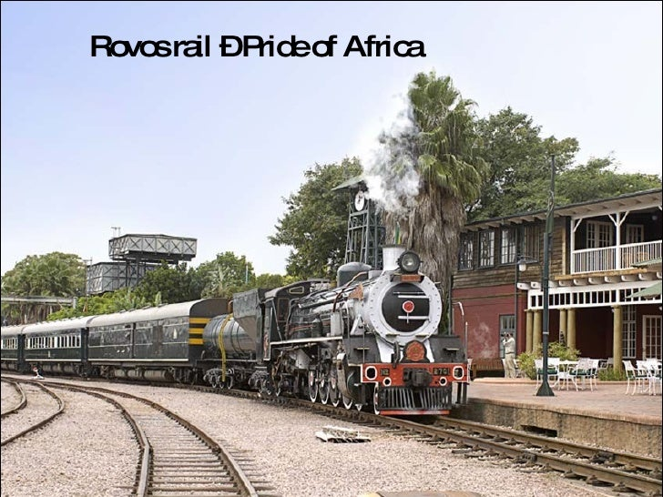 Rovos rail – Pride of Africa