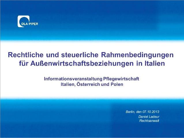 Berlin, den 07.10.2013 Daniel Ladeur Rechtsanwalt