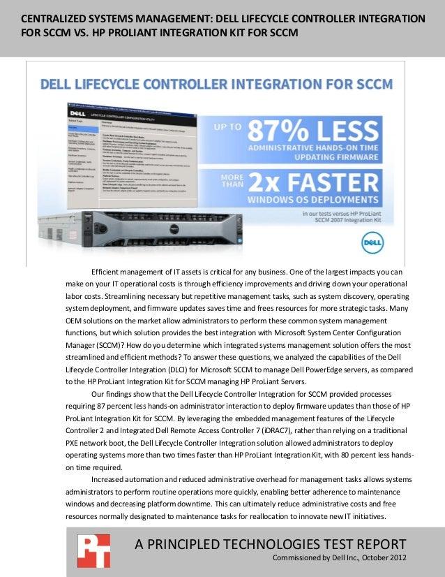 CENTRALIZED SYSTEMS MANAGEMENT: DELL LIFECYCLE CONTROLLER INTEGRATIONFOR SCCM VS. HP PROLIANT INTEGRATION KIT FOR SCCM    ...