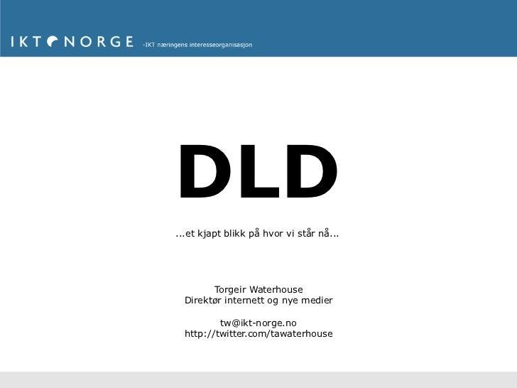 Kjapt om DLD på Telecom World