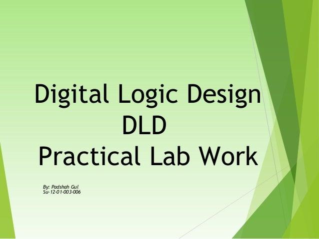 digital logic lab introduction Lab manual (digital electronics)  apparatus: logic trainer kit, logic gates / ics,  reset) latch is a digital storage device.