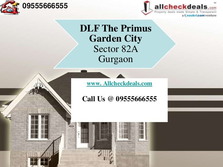 DLF The Primus Garden City | 09555666555 | Sector 82A Gurgaon