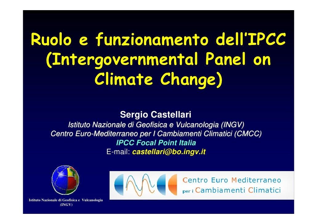 Ruolo e funzionamento dell'IPCC    (Intergovernmental Panel on          Climate Change)                                   ...