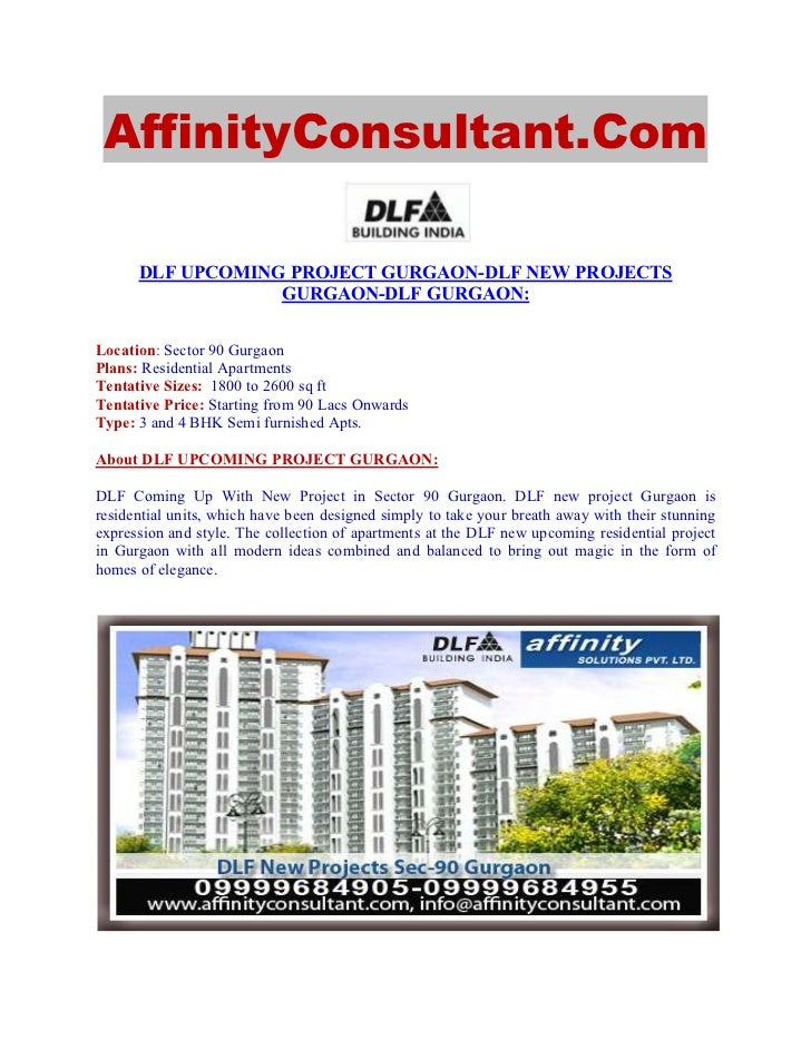 AffinityConsultant.Com      DLF UPCOMING PROJECT GURGAON-DLF NEW PROJECTS                  GURGAON-DLF GURGAON:Location: S...