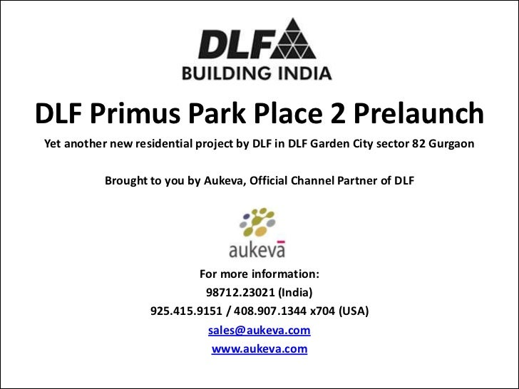 DLF Primus Park Place 2 PrelaunchYet another new residential project by DLF in DLF Garden City sector 82 Gurgaon          ...
