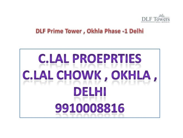 DLF is creating a landmark Office Complex in Okhla, Phase – I in the vicinity ofThe Crowne Plaza. All the requisite approv...
