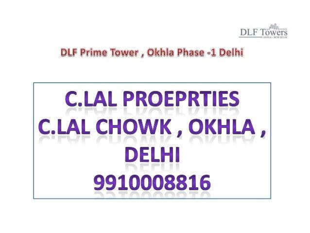 Dlf tower , okhla 9910008816