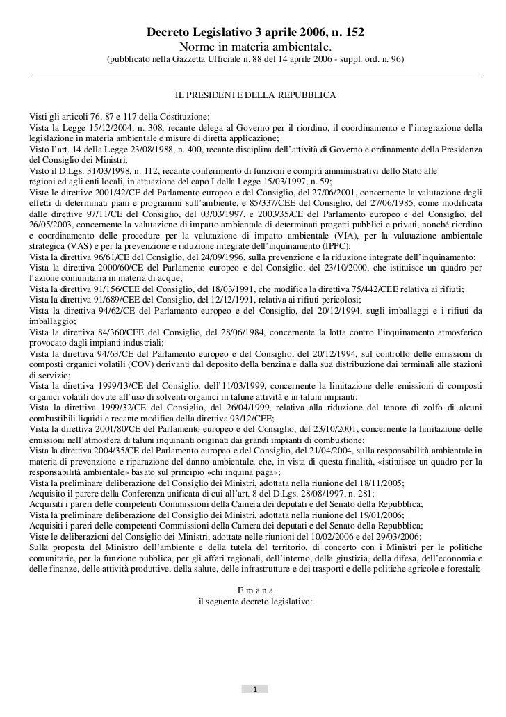 Decreto Legislativo 3 aprile 2006, n. 152                                       Norme in materia ambientale.              ...