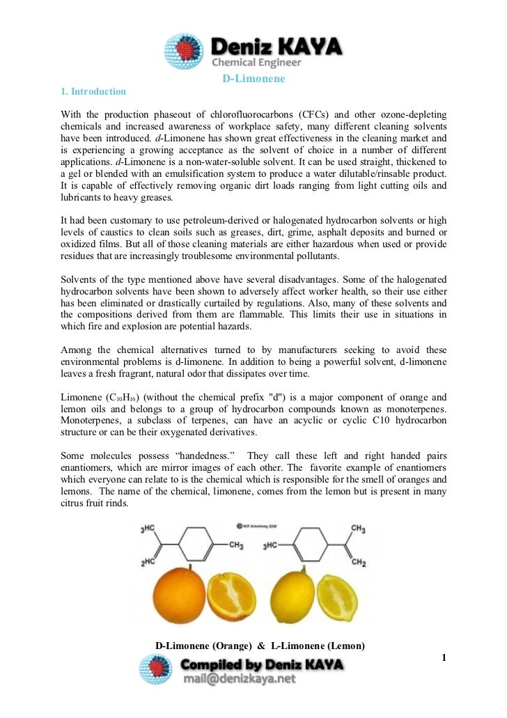 D-Limonene 1. Introduction  With the production phaseout of chlorofluorocarbons (CFCs) and other ozone-depleting chemicals...
