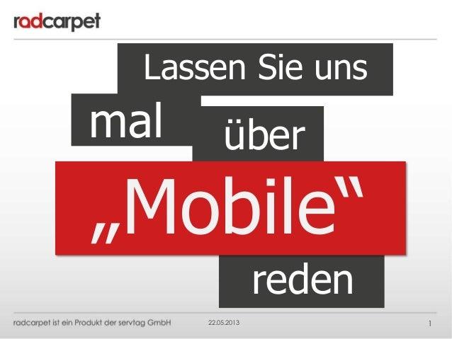 """22.05.2013 1Lassen Sie unsmal überreden""""Mobile"""""""