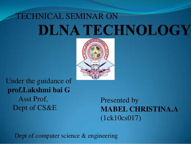 TECHNICAL SEMINAR ON Presented by MABEL CHRISTINA.A (1ck10cs017) Dept of computer science & engineering Under the guidance...
