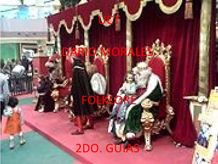 UCT DARIO MORALES  FOLKLORE 2DO. GUIAS