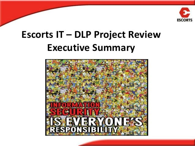 Escorts IT – DLP Project Review Executive Summary