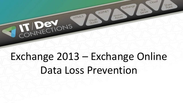 Exchange Data Loss Prevention in Exchange 2013 - Exchange Online