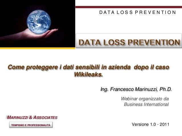 DATA LO S S PR E V E N TI O N GOOD POINTCome proteggere i dati sensibili in azienda dopo il caso GOOD                 Wiki...