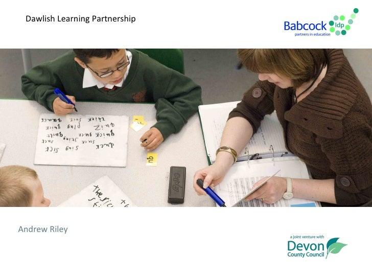 Dawlish Learning PartnershipAndrew Riley
