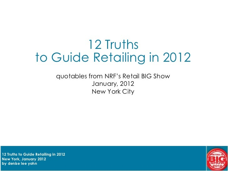 DLYohn 12 Truths to Guide Retailing in 2012