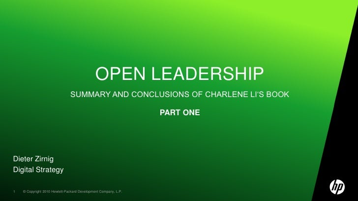 Open Leadershipsummary and conclusions of charlene li's bookpart one<br />Dieter Zirnig<br />Digital Strategy<br />