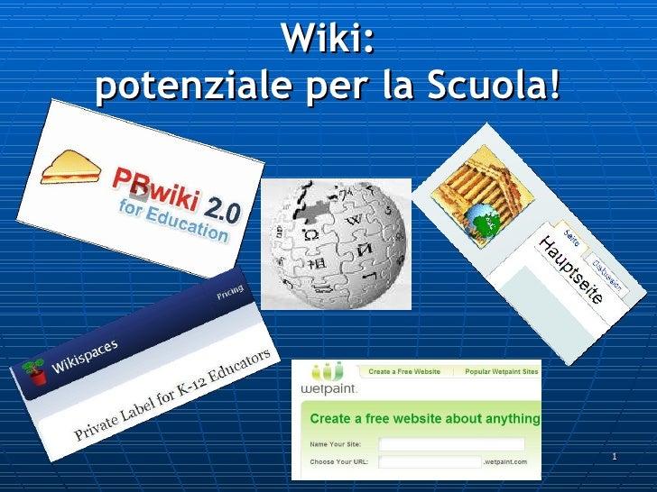 Wiki: potenziale per la Scuola!