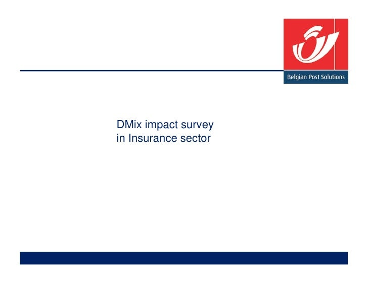 DMix impact survey in Insurance sector