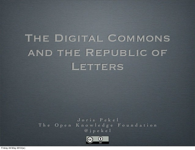 The Digital Commons and the Republic of Letters