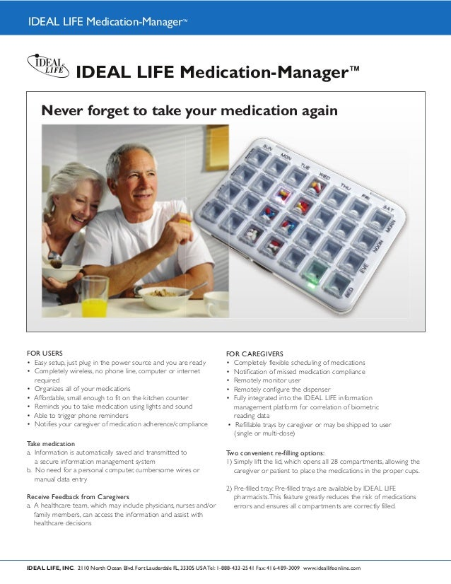IDEAL LIFE Medication-Manager™                   IDEAL LIFE Medication-Manager™     Never forget to take your medication a...