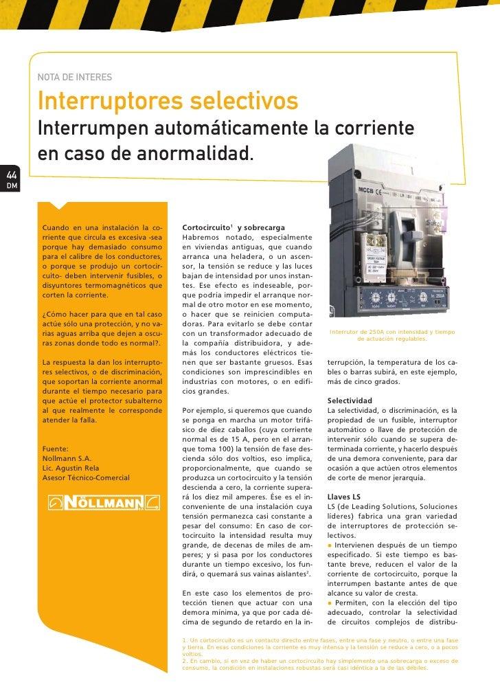 NOTA DE INTERES       Interruptores selectivos      Interrumpen automáticamente la corriente      en caso de anormalidad. ...