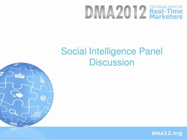 DMA 2012 Conference:  Social Intelligence Panel October 2012