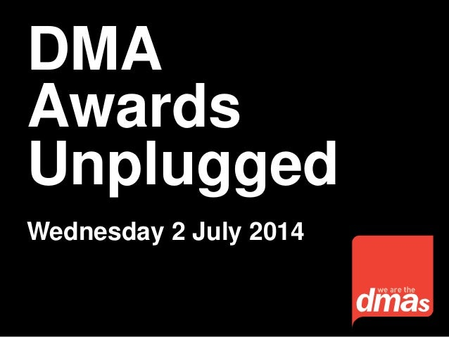 DMA Awards Unplugged Wednesday 2 July 2014