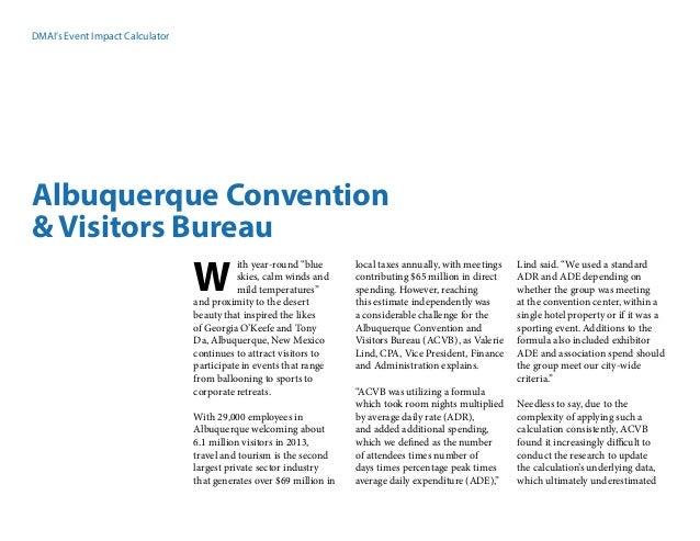 "DMAI's Event Impact Calculator Albuquerque Convention & Visitors Bureau ith year-round ""blue skies, calm winds and mild te..."
