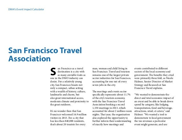 DMAI's Event Impact Calculator San Francisco Travel Association an Francisco as a travel destination is a city with as man...