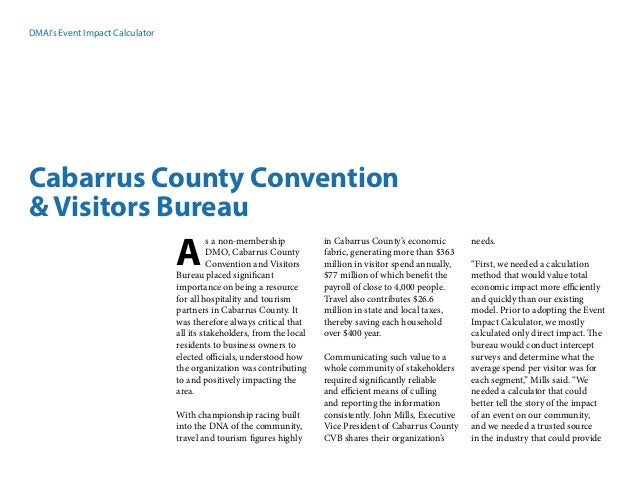 DMAI's Event Impact Calculator Cabarrus County Convention & Visitors Bureau s a non-membership DMO, Cabarrus County Conven...