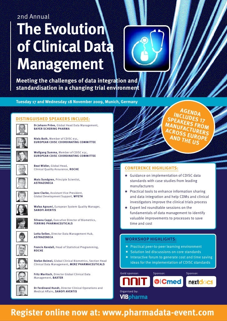 2nd Annual   The Evolution  of Clinical Data  Management  Meeting the challenges of data integration and  standardisation ...