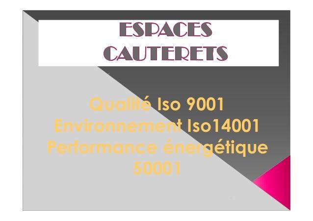 Qualité Iso 9001 Environnement Iso14001 Performance énergétique 50001