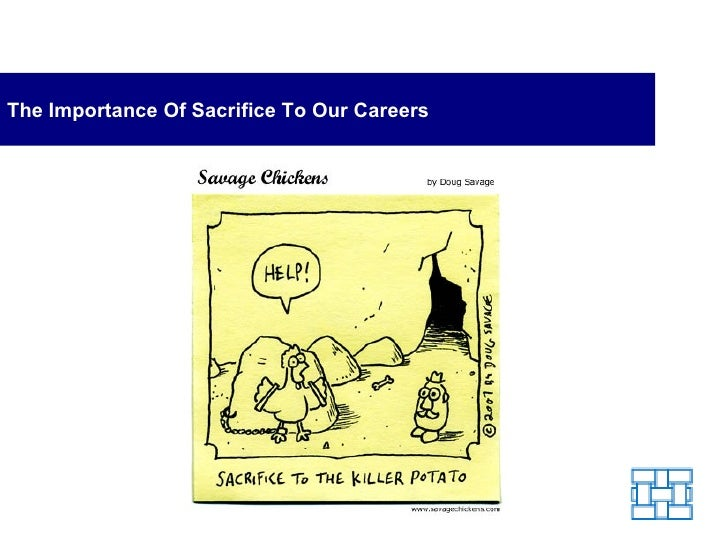 The Importance Of Sacrifice To Our Careers