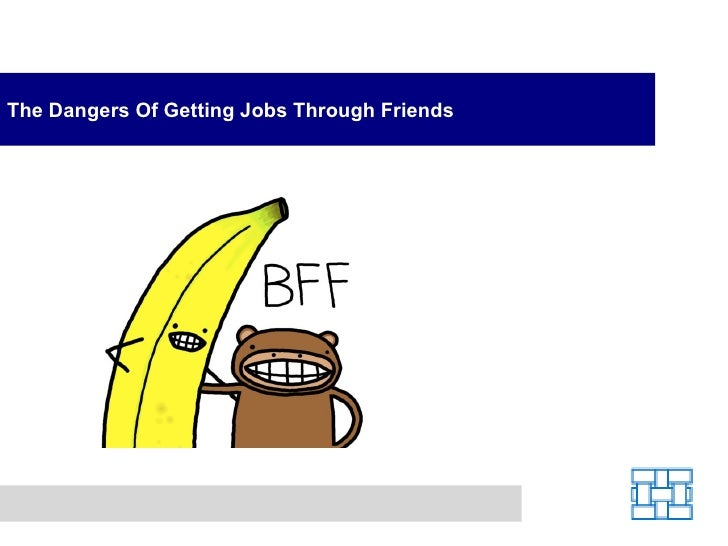Using Friends Hinders Your Job Search Prospects