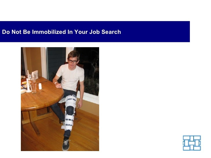Do Not Be Immobilized In Your Job Search