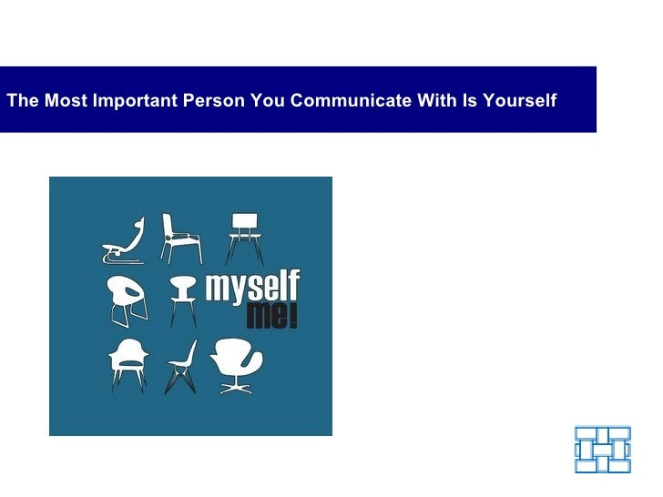The Most Important Person You Communicate With Is Yourself