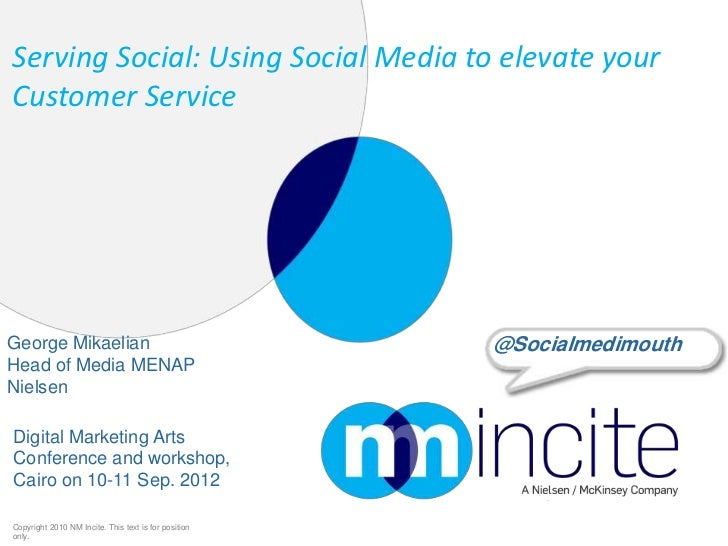 Serving Social: Using Social Media to elevate yourCustomer ServiceGeorge Mikaelian                                      @S...