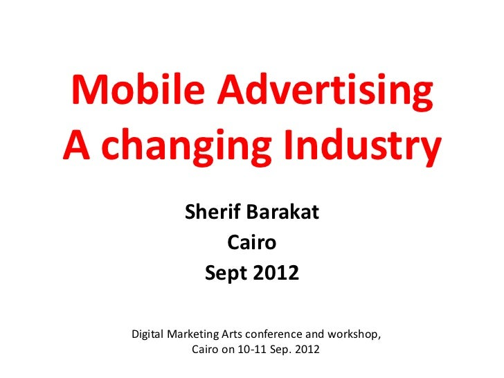 Dm arts d1-s2-sherif-barakat-samsung-mobile advertising is the future-pptx
