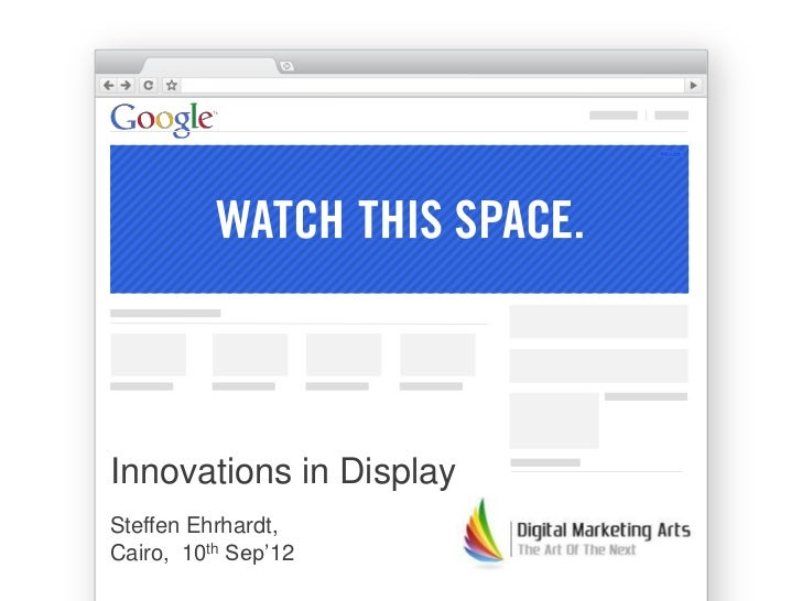 Innovations in DisplaySteffen Ehrhardt,Cairo, 10th Sep'12