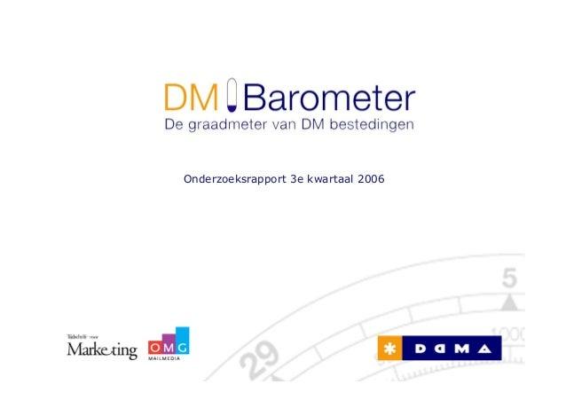 DM Barometer - De graadmeter van DM bestedingen (2006 Q3)